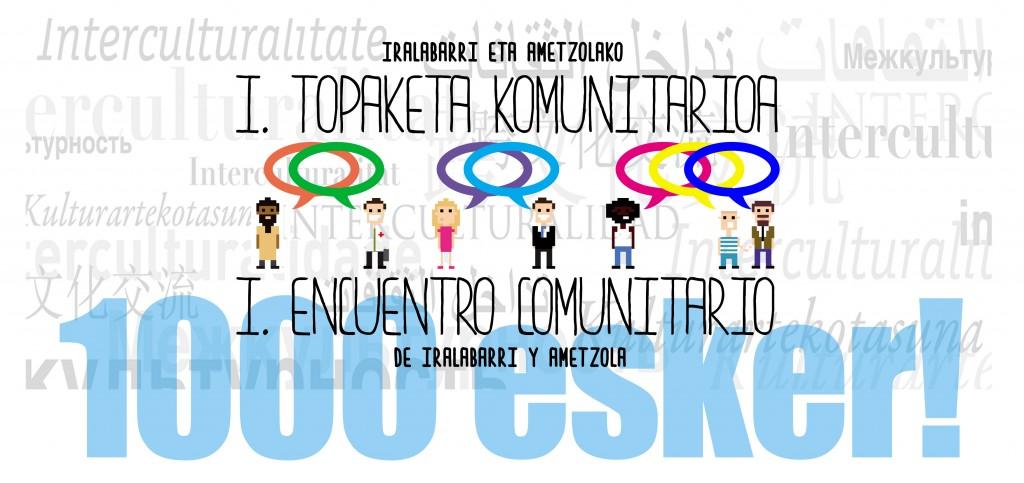 ¿Participaste en el I. Encuentro Comunitario de Irala y Ametzola? :: Parte hartu zenuen Irala eta Ametzolako I. Topaketa Komunitarioan?