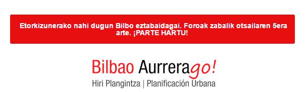 """Ampliación del plazo de """"Bilbao AurreraGO!"""""""