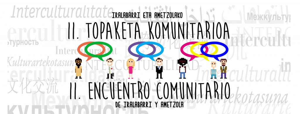 Iralako eta Ametzolako II.Topaketa Komunitarioa